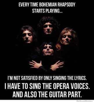 every-time-bohemian-rhapsody-starts-playing